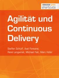 Agiliät und Continuous Delivery - Steffen Schluff, Axel Fontaine & René Lengwinat