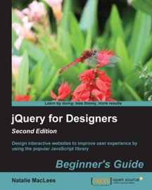 Jquery For Designers Beginner S Guide Second Edition