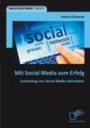 Mit Social Media Zum Erfolg Controlling Von Social Media Aktivitten