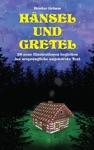 Hnsel Und Gretel 28 Neue Illustrationen Begleiten Der Ursprngliche Ungekrzte Text