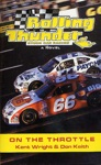Rolling Thunder Stock Car Racing On The Throttle