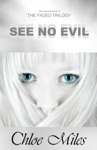 See No Evil The Faded Trilogy Book 2