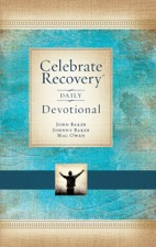 Celebrate recovery daily devotional by john baker johnny baker on celebrate recovery daily devotional colourmoves