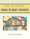 The Ultimate Guide To Baby Showers