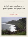 Web Democracy Between Participation And Populism