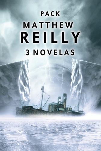Matthew Reilly - Pack Matthew Reilly