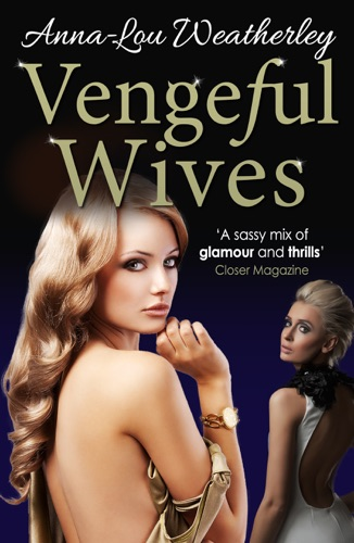 Anna-Lou Weatherley - Vengeful Wives