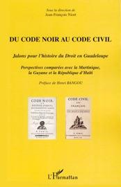 Du Code Noir Au Code Civil
