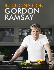 In cucina con Gordon Ramsay (edizione speciale) Copertina del libro