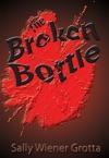 The Broken Bottle