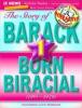 The Story of Barack, Vol. 1: Born Biracial (1961–1979) [Educational Edition]
