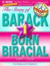 The Story Of Barack Vol 1 Born Biracial 19611979 Educational Edition