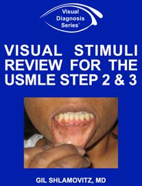 Visual Stimuli Review for the USMLE Step 2 & 3