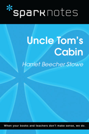 Uncle Tom's Cabin (SparkNotes Literature Guide) book