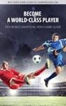 Become A World-Class Player