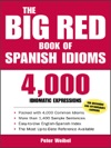 The Big Red Book Of Spanish Idioms  4000 Idiomatic Expressions