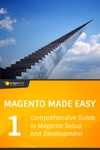 Magento Made Easy Comprehensive Guide To Magento Setup And Development Vol 1