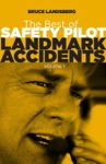 Best Of Safety Pilot Landmark Accidents Vol 1