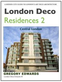 LONDON DECO: RESIDENCES 2