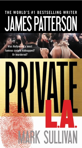 James Patterson & Mark Sullivan - Private L.A.