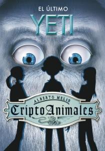 El último yeti (Serie CriptoAnimales 1) Book Cover