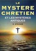 Le Mystère Chrétien et les Mystères Antiques