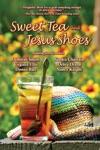 Sweet Tea  Jesus Shoes