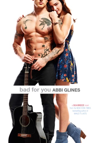 Abbi Glines - Bad for You