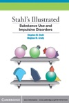 Stahls Illustrated Substance Use And Impulsive Disorders
