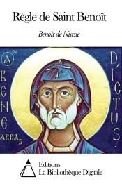 Règle de Saint Benoît