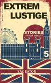 Englisch Lernen- Extrem Lustige Stories (5) Hörbuch Inklusive