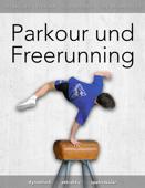 Parkour und Freerunning