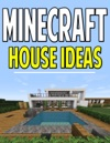 Minecraft HouseStructure Ideas
