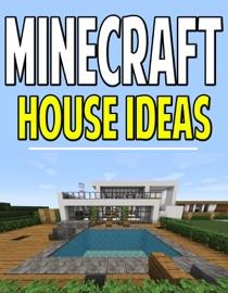 Minecraft House Structure Ideas