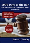 1000 Days To The Bar But The Practice Of Law Begins Now 2nd Ed