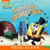 The Amazing SpongeBobini Read-Along Storybook SpongeBob SquarePants