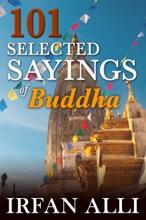 101 Selected Sayings Of Buddha