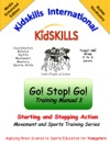 Kidskills Go Stop Go Manual Three