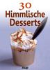 Sylvie Aït-Ali - 30 Himmlische Desserts artwork