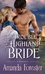 The Trouble With A Highland Bride