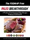 The FODMAP Free Paleo Breakthrough