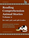 Reading Comprehension Animal Stories Volume 2 For 2nd 3rd And 4th Grades