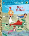 Born To Run Dr SeussCat In The Hat