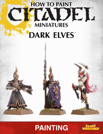 How to Paint Citadel Miniatures: Dark Elves