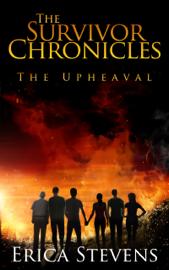The Survivor Chronicles: Book 1, The Upheaval book