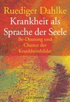 Ruediger Dahlke - Krankheit als Sprache der Seele artwork