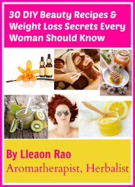 30 DIY Beauty Recipes and Weight Loss Secrets Every Woman Should Know book