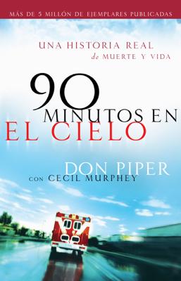 Don Piper - 90 minutos en el cielo book