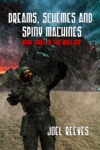 Dreams Schemes And Spiny Machines