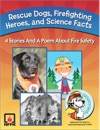 Rescue Dogs Firefighting Heroes And Science Facts